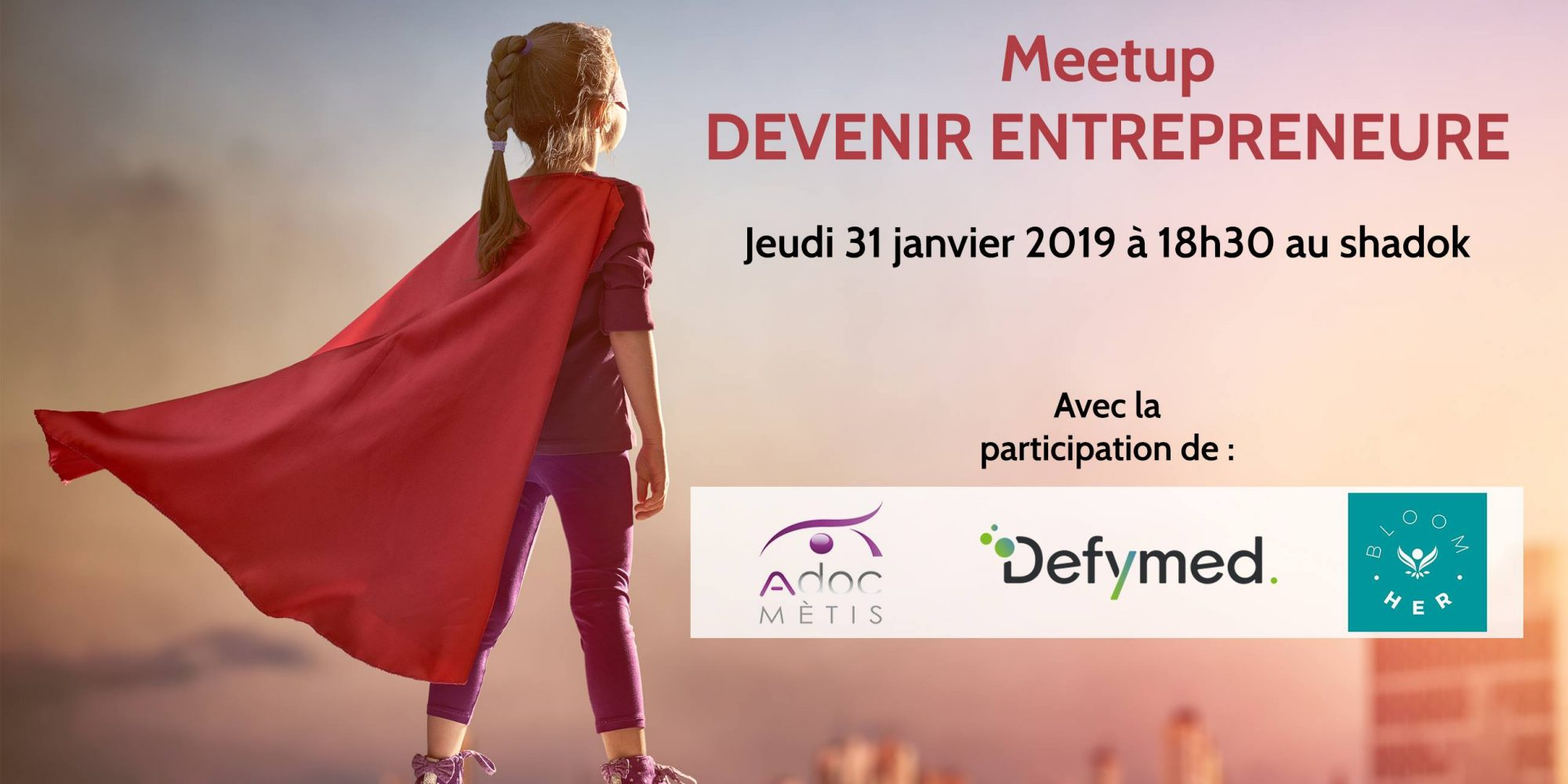 Meetup : Devenir Entrepreneure !